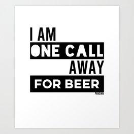 Beer Call Phone Funny Art Print