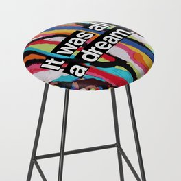 """It Was All A Dream"" Biggie Smalls Inspired Hip Hop Design Bar Stool"