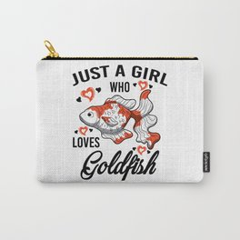 Just A Girl Who Loves Loves Goldfish Gift Women Carry-All Pouch