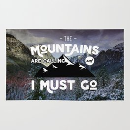 The mountains are calling and I must go Rug