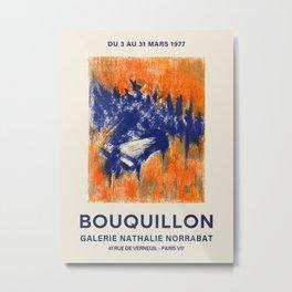 Bouquillon. Exhibition poster for Galerie Nathalie Norrabat in Paris, 1977. Metal Print