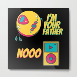 I'm Your Father MP3-Player - Nooo Metal Print