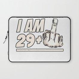 Milestone 30th Birthday - Gag Bday Joke Gift Idea: 29+1 Laptop Sleeve