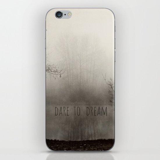 dare to dream iPhone & iPod Skin