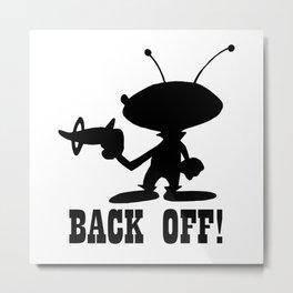Back Off! Metal Print