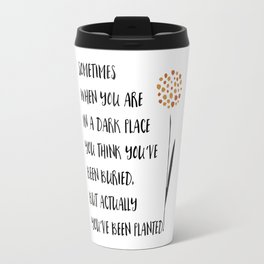 You've been Planted Travel Mug