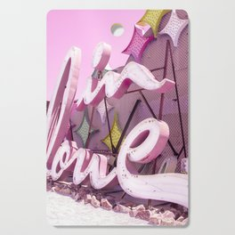 "Pink ""In Love"" Sign at the Neon Museum in Las Vegas, Nevada Cutting Board"