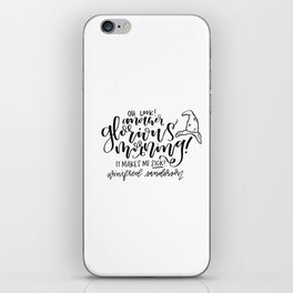 Winifred Sanderson: Oh Look! Another Glorious Morning iPhone Skin
