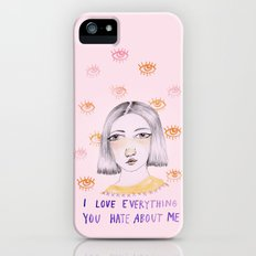 I love everything you hate about me Slim Case iPhone (5, 5s)