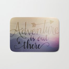 Adventure is out there! View over hills Bath Mat