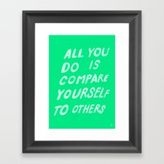 COMPARE Framed Art Print