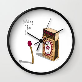 Light My Fire Wall Clock