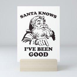 Santa Knows I've Been Good Christmas Mini Art Print