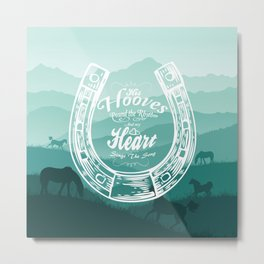 Horse Quote Typography - Horse Hoove Shoe quote - Horse lover Metal Print