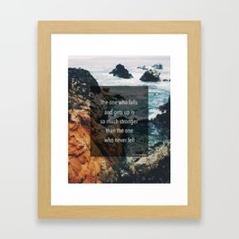 Get up Stronger Framed Art Print