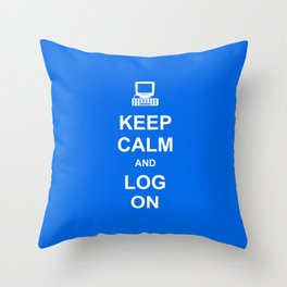 Keep Calm and Log On Throw Pillow