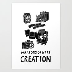 Weapons Of Mass Creation - Photography (clean) Art Print