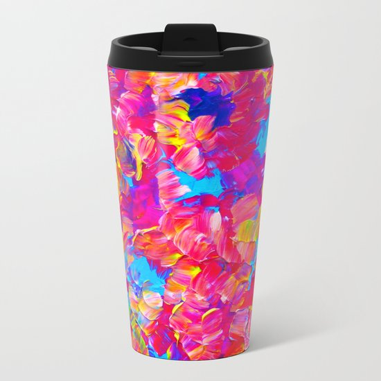 FLORAL FANTASY Bold Abstract Flowers Acrylic Textural Painting Neon Pink Turquoise Feminine Art Metal Travel Mug