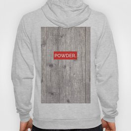 Powder Days Best Days Hoody