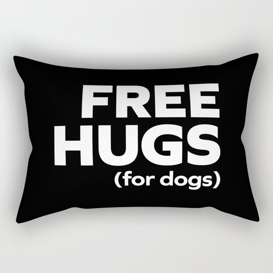 Free Hugs Dogs Funny Quote Rectangular Pillow