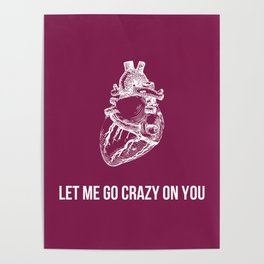 Crazy on You Poster