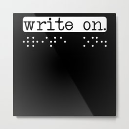 Write On Braille Visually Impaired Blind Awareness Metal Print