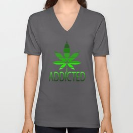 Addicted Funny Weed Canabis 420 Design Unisex V-Neck