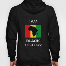 I Am Black History Month Gift African Pride Born in Africa Hoody