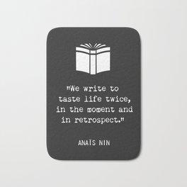 Anais Nin quote Bath Mat