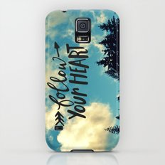 Follow Your Heart Galaxy S5 Slim Case
