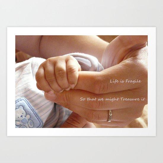 Life is Fragile Art Print