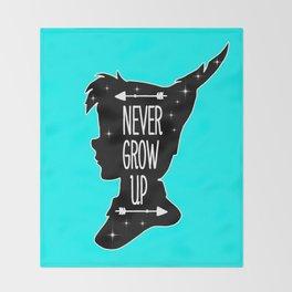 Peter Pan Quote - Never Grow Up Throw Blanket