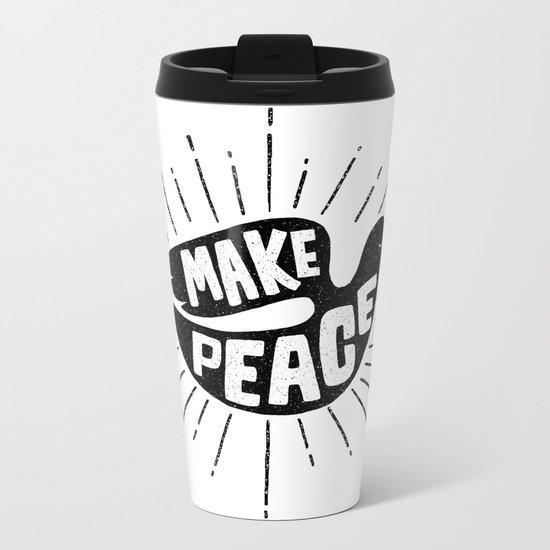 make peace Metal Travel Mug