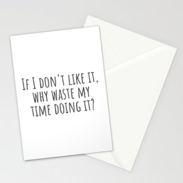 Waste My Time Stationery Cards