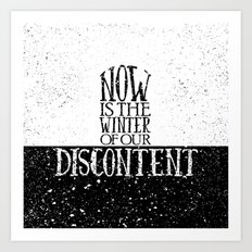 Now is the Winter of Our Discontent Art Print