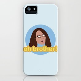 Oh Brother iPhone Case