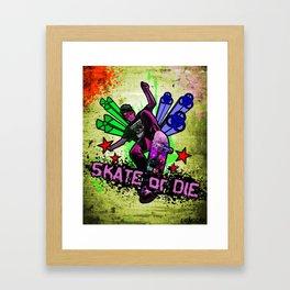 Skate or Die Framed Art Print