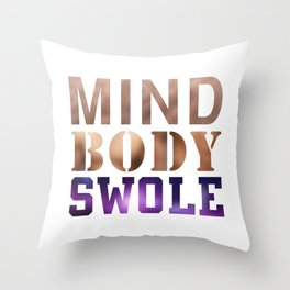 Mind, Body, & Swole Throw Pillow