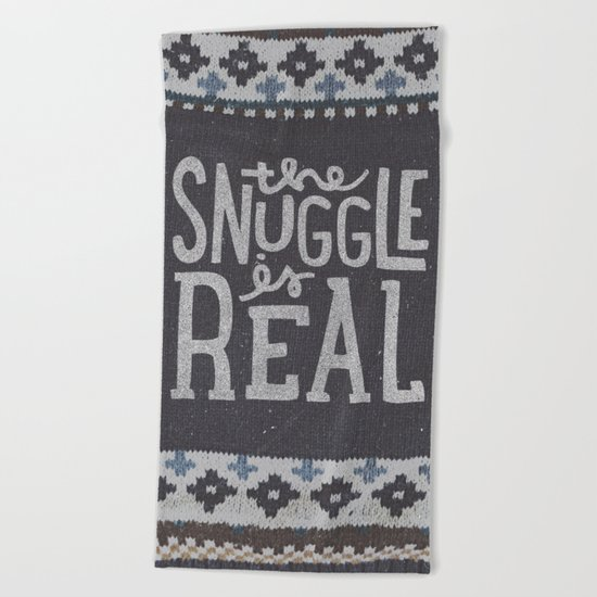 the snuggle is real Beach Towel