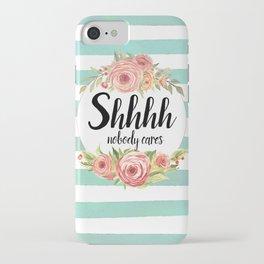 Shhh Shut up iPhone Case
