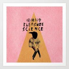 Pleasure Science the band 2 Art Print