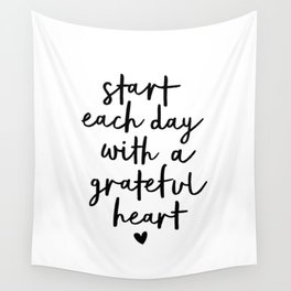 Start Each Day With a Grateful Heart black and white typography minimalism home room wall decor Wall Tapestry