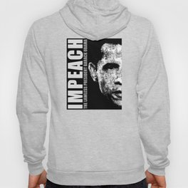 Impeach The Lawless President Hoody