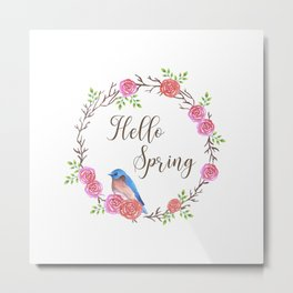 bluebird and floral wreath with Hello spring quote Metal Print