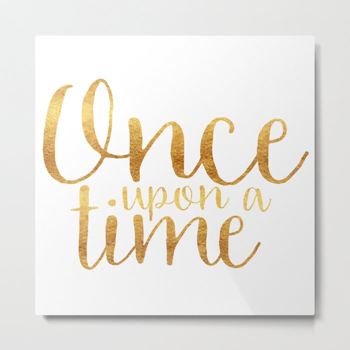 Once Upon a Time - Gold Metal Print