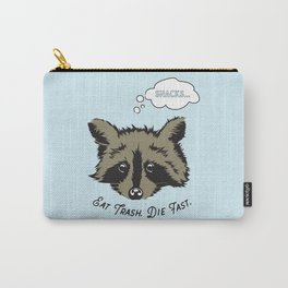 Eat Trash Die Fast Carry-All Pouch