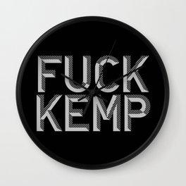 F*ck Kemp  Wall Clock