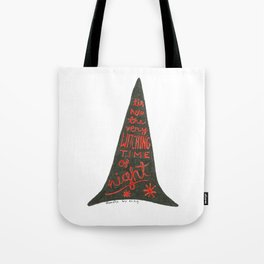 Witching the time of night Tote Bag