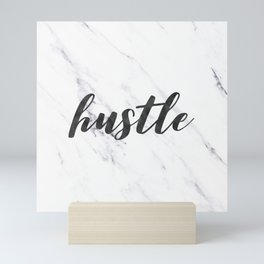 Hustle Text on Marble Black and White Mini Art Print