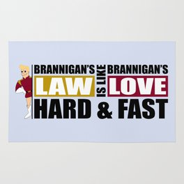 Brannigan's Law Rug